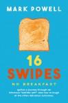 16 Swipes No Breakfast - text