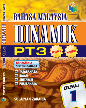 Bahasa Malaysia Dinamik PT3 Buku 1 by Sulaiman Zakaria from Prestasi Publication Enterprise in School Exercise category