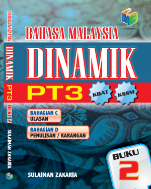 Bahasa Malaysia Dinamik PT3 Buku 2 by Sulaiman Zakaria from Prestasi Publication Enterprise in School Exercise category