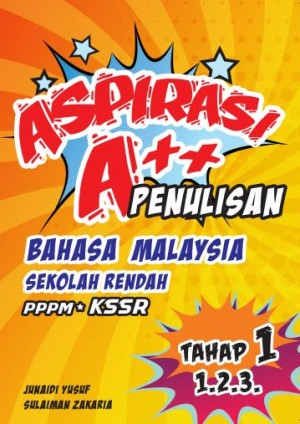 Aspirasi A++: Penulisan Tahap 1 (Tahun 1,2 & 3) by Junaidi Yusof & Sulaiman Zakaria from Prestasi Publication Enterprise in School Exercise category