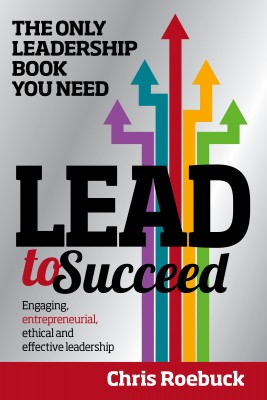 Lead to Succeed: The only leadership book you need to buy