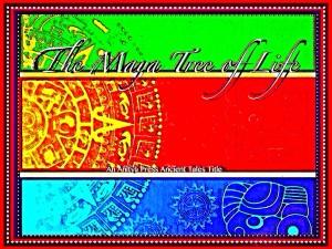 Maya Tree of Life by Lisa Schoonover from Mint Associates Ltd in Teen Novel category