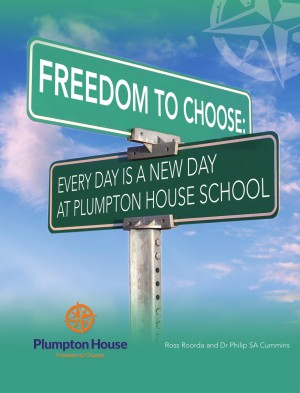 Freedom to Choose: Every Day is a New Day at Plumpton House School