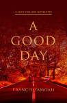 A Good Day - text