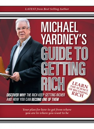Michael Yardney's Guide to Getting Rich by Michael Yardney from Mint Associates Ltd in Accounting & Statistics category