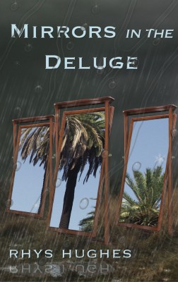 Mirrors in the Deluge by rhys_hughes from Mint Associates Ltd in Teen Novel category