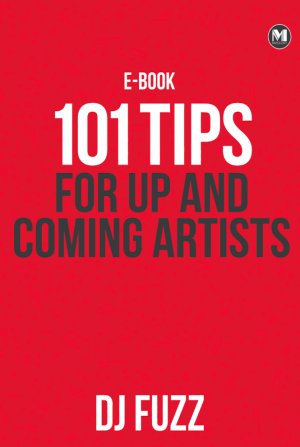 101 Tips For Up and Coming Artists