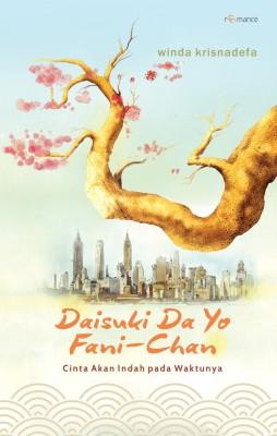 Daisuki Da Yo, Fanni-Chan by Winda Fitriani / Winda Krisnadefa from Mizan Publika, PT in Indonesian Novels category
