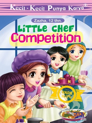 KKPK: Little Chef Competition by Zayyan Zhafirah from Mizan Publika, PT in Children category
