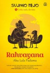 Rahvayana: Aku Lala Padamu by Sujiwo Tedjo from  in  category