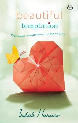 Beautiful Temptation by Indah Hanaco from Mizan Publika, PT in General Novel category