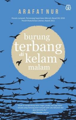 Burung Terbang di Kelam Malam by Arafat Nur from Mizan Publika, PT in Religion category