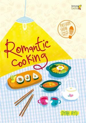 Romantic Cooking by Dyah Ayu Purnama Sari from Mizan Publika, PT in General Novel category