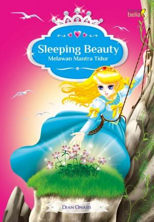 Sleeping Beauty by Dian Onasis from Mizan Publika, PT in Teen Novel category