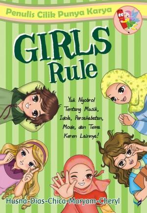 PCPK: Girls Rule by Husna, Dias, Cheryl,Chica, Maryam from Mizan Publika, PT in General Novel category