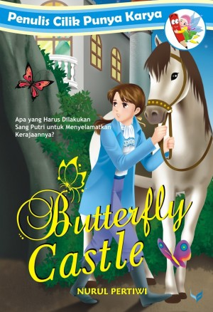 Butterfly Castle (PCPK) by Nurul Pertiwi from Mizan Publika, PT in General Novel category