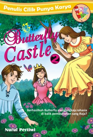 Butterfly Castle 2 by Nurul Pertiwi from Mizan Publika, PT in General Novel category