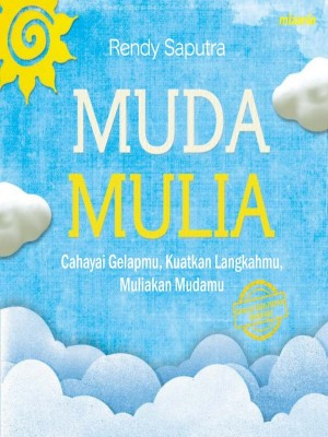 Muda Mulia by Rendy Saputra from Mizan Publika, PT in Motivation category