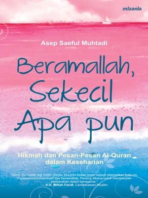 Beramallah, Sekecil Apa pun by Prof. Dr. Asep Saeful Muhtadi, MA from Mizan Publika, PT in Religion category