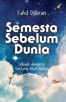 Semesta Sebelum Dunia by Fahd Djibran from Mizan Publika, PT in Indonesian Novels category