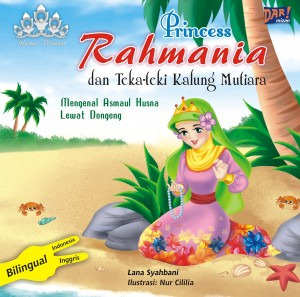 PRINCESS RAHMANIA DAN TEKA-TEKI KALUNG MUTIARA by Lana Syahbani from Mizan Publika, PT in General Novel category