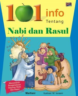 101 Info tentang Kisah Nabi dan Rasul by Martiani from Mizan Publika, PT in General Novel category