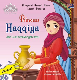 Princess Haqqiya dan Guci Kesayangan Ratu by Shinta Handini from Mizan Publika, PT in General Novel category