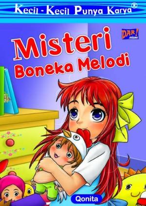 KKPK: Misteri Boneka Melodi by Qunita Aliyatunnuha from Mizan Publika, PT in General Novel category
