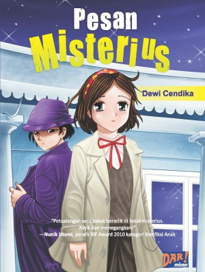 PESAN MISTERIUS by Dewi Cendika  from Mizan Publika, PT in General Novel category
