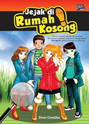 Jejak di Rumah Kosong by Dewi Cendika from Mizan Publika, PT in General Novel category