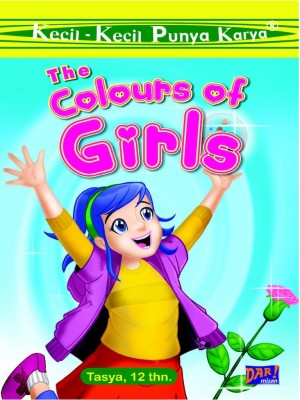KKPK: The Colours of Girls by Natasya Atmim Maulida from Mizan Publika, PT in Children category