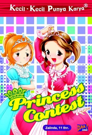 KKPK Princess Contest by Zalinda Salsabila Firdausyiah from Mizan Publika, PT in General Novel category