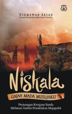 Niskala: Gajah Mada Musuhku by Hermawan Aksan from Mizan Publika, PT in Teen Novel category