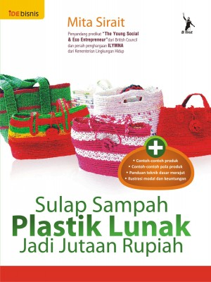 Sulap Sampah Plastik Lunak by Mita Sirait from Mizan Publika, PT in Business & Management category