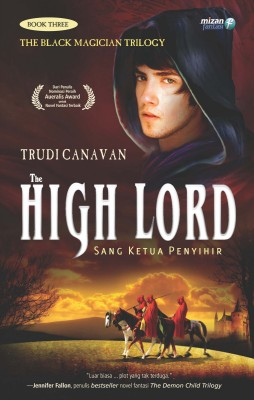 The High Lord by Trudi Canavan from Mizan Publika, PT in Teen Novel category