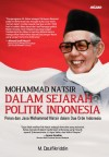 M. Natsir dalam Sejarah Politik Indonesia by M. Dzulfikriddin from  in  category