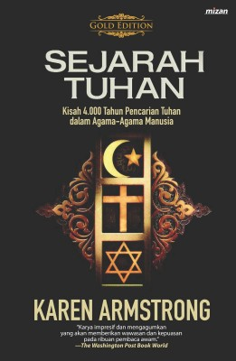 Sejarah Tuhan (Gold Edition) by Karen Armstrong from Mizan Publika, PT in Religion category