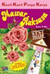 Mawar Raksasa (KKPK) by Rara from  in  category