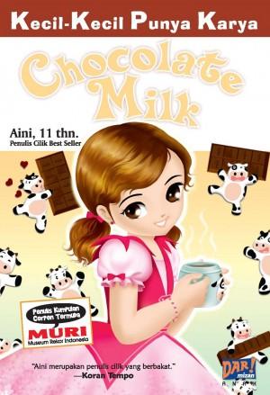 Chocolate Milk by Qurrota Aini from Mizan Publika, PT in General Novel category