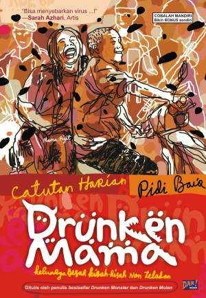 Drunken Mama by Pidi Baiq from Mizan Publika, PT in General Novel category
