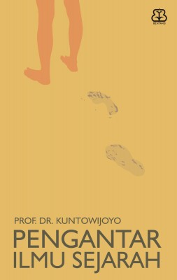 Pengantar Ilmu Sejarah by Prof. DR. Kuntowijoyo from Mizan Publika, PT in Teen Novel category