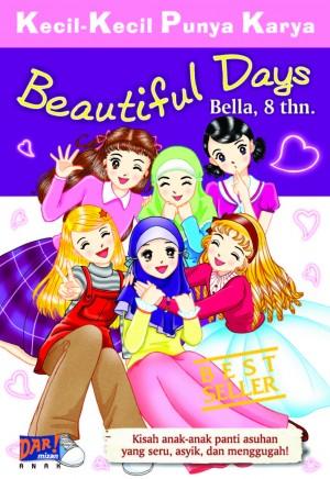 Beautiful Days (KKPK) by Nabila Nurkhalisah H. from Mizan Publika, PT in General Novel category