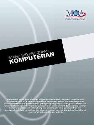 Standard Program: Komputeran by Agensi Kelayakan Malaysia (Malaysian Qualifications Agency, MQA) from MALAYSIAN QUALIFICATIONS AGENCY in General Academics category