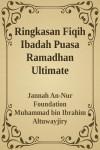 Ringkasan Fiqih Ibadah Puasa Ramadhan Ultimate - text