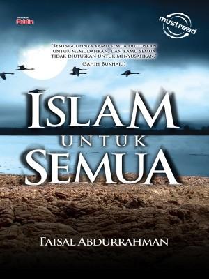 ISLAM UNTUK SEMUA