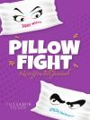 Pillow Fight - text
