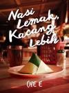 Nasi Lemak Kacang Lebih by Che E from  in  category