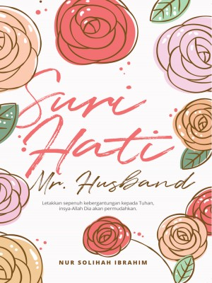 Suri Hati Mr.Husband by Nur Solihah Ibrahim from Must Read Sdn Bhd in Motivation category