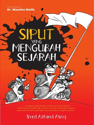 Siput Yang Mengubah Sejarah by Syed Azharul Asriq from Must Read Sdn Bhd in Motivation category