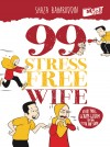 99 Stress Free Wife - text